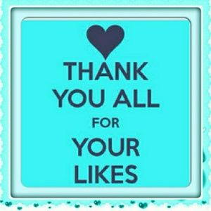 Other - Thank you all for your likes