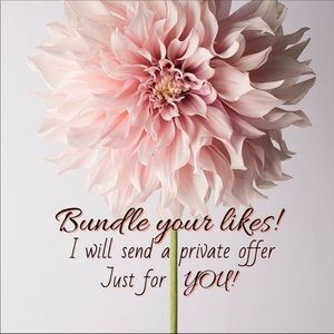 Bundle your Likes & I'll send you a Private Offer!