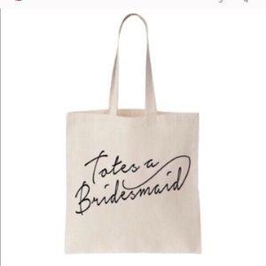 """""""Totes a Bridesmaid"""" Canvas Tote"""