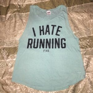 VS PINK I Hate Running Muscle Tank