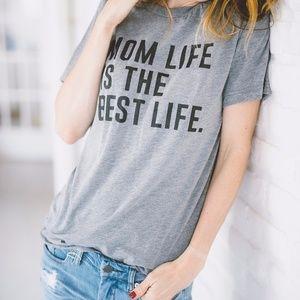 Mom Life Is The Best Life Tee (Ladies & Unisex)