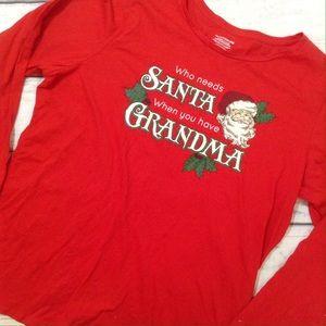 Tops - Who Needs Santa When You Have Grandma L/S Tee