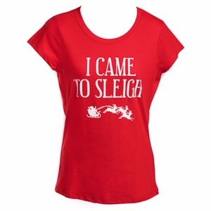 I Came To Sleigh Holiday Tee