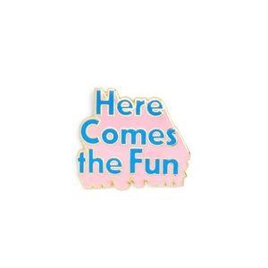 NWT Here Comes the Fun Enamel Pin