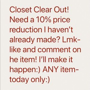 Other - Everything on SALE! Closet Clear Out!