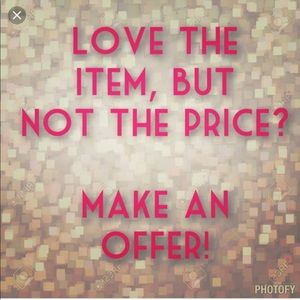 Other - Make an offer on any item!
