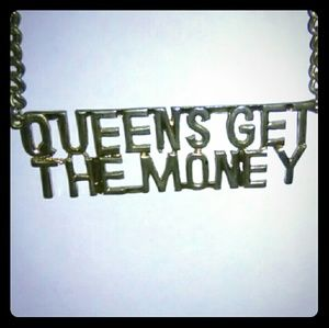 Jewelry - Queens Get The Money Chain