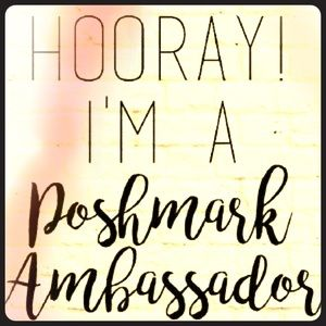 Other - Excited To Be A PoshMark Ambassador !!!