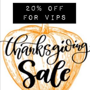 Thanksgiving Day SaLe 20% off for VIPs