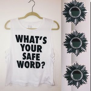 Wet Seal Top! What's Your Safe Word?