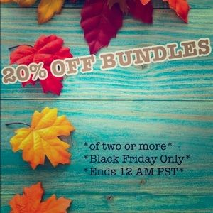 20% off bundles of 2 or more for Black Friday only