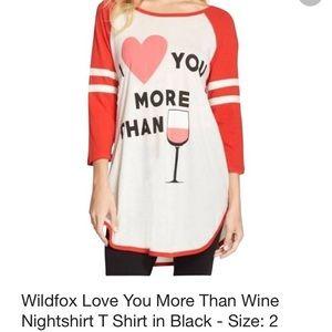 Wildfox I love you more than wine shirt
