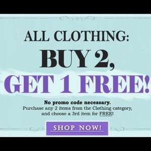 Other - Buy two clothing items or accessory, GET ONE FREE!