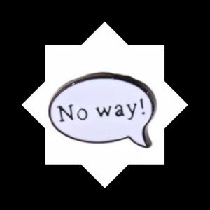 Jewelry - 🆕 No Way Enameled Pin