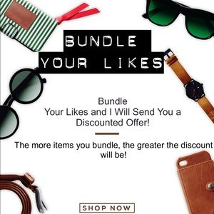 Bundle your likes & save with  a custom offer!