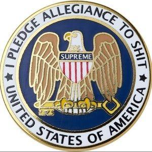 """Supreme """"I pledge allegiance to sh*t"""" Pin"""