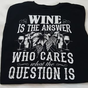 Wine is the answer woman's size large t-shirt wine