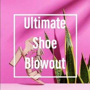 Ultimate Shoe Blowout Sale