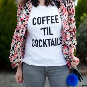 FINAL💵NWT T&J Coffee Til Cocktails tee, S & M