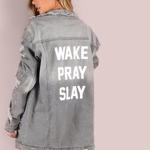 Jackets & Blazers - Wake, Pray, Slay! denim jacket