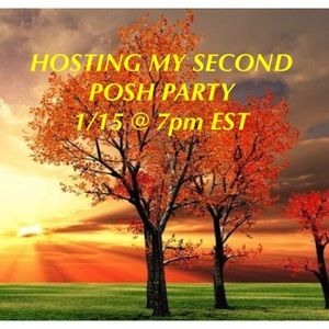 Other - 🎉 HOSTING MY SECOND POSH PARTY 1/15 @ 7pm EST 🎉