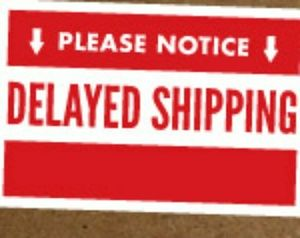 DUE TO HOLIDAY SOME PACKAGES MAY BE DELAYED