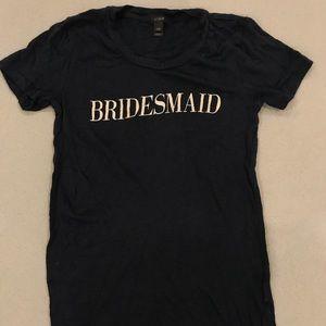 J.Crew - Bridesmaids Tee
