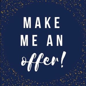 Other - Make Me An Offer! I will except or counter offer!