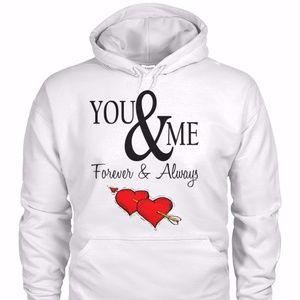 you&me forever &always unisex hoodie