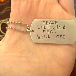 Peace Will Win, Fear Will Lose Dog Tag Necklace