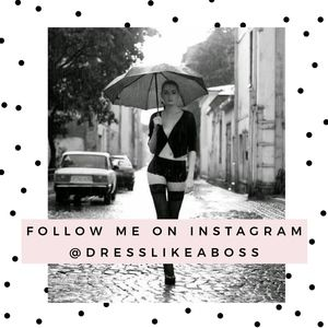 Follow me on Instagram @dresslikeaboss