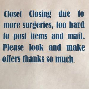 Other - Closet closing due to future surgeries