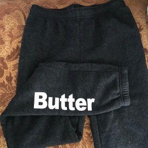 Butter pants.